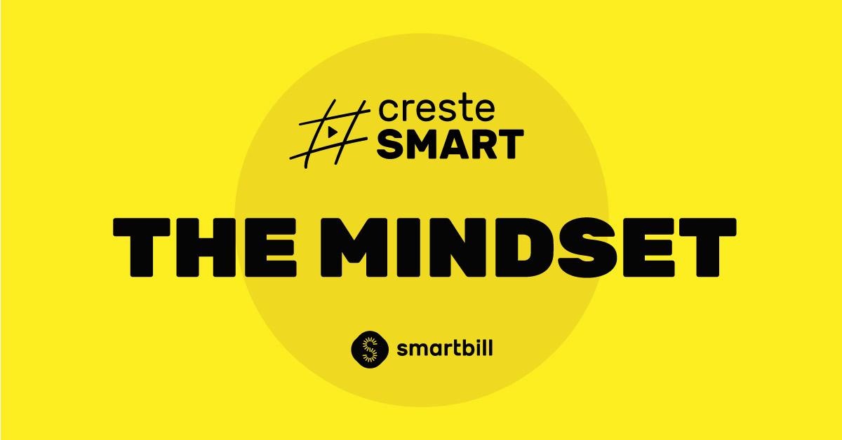 SmartBill invata mindsetul corect