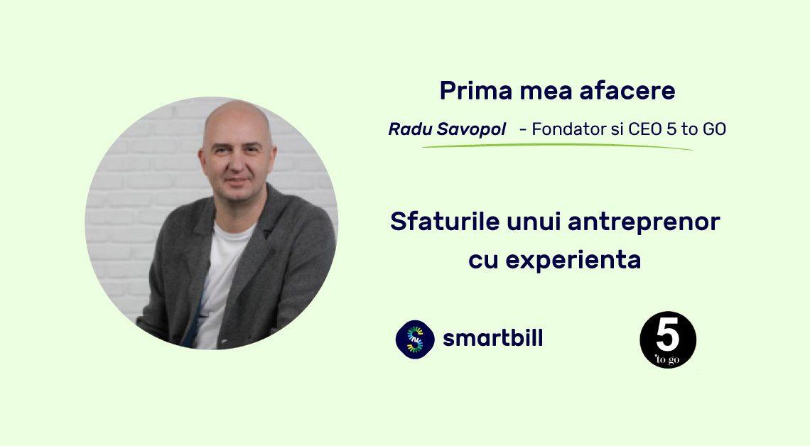 Radu Savopol Prima mea afacere